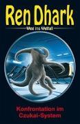 Cover-Bild zu Gardemann, Jan: Ren Dhark - Weg ins Weltall 81: Konfrontation im Czukai-System