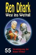 Cover-Bild zu Zwengel, Andreas: Ren Dhark - Weg ins Weltall 55: Vereinigung der Alten Völker (eBook)