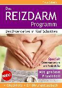 Cover-Bild zu Das Reizdarm Programm. Beschwerdefrei in fünf Schritten (eBook) von Schleip, Thilo