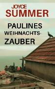 Cover-Bild zu Summer, Joyce: Paulines Weihnachtszauber