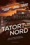 Cover-Bild zu Jensen, Svea: Tatort Nord