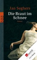 Cover-Bild zu Seghers, Jan: Die Braut im Schnee (eBook)