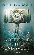 Cover-Bild zu Gaiman, Neil: Nordische Mythen und Sagen