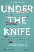 Cover-Bild zu Under the Knife von Laar, Arnold van de