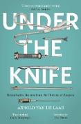 Cover-Bild zu Under the Knife (eBook) von Laar, Arnold van de