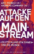 Cover-Bild zu Lombard, Andreas (Hrsg.): Attacke auf den Mainstream (eBook)