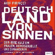 Cover-Bild zu Pirinçci, Akif: Deutschland von Sinnen (Audio Download)