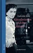 Cover-Bild zu Katz, Gabriele: Künstlerinnen und ihre Häuser