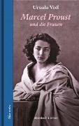 Cover-Bild zu Voß, Ursula: Marcel Proust und die Frauen