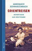 Cover-Bild zu Schwarzenbach, Annemarie: Orientreisen