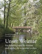 Cover-Bild zu Seemann, Annette: Unser Weimar