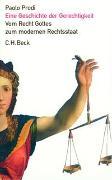 Cover-Bild zu Prodi, Paolo: Eine Geschichte der Gerechtigkeit