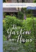 Cover-Bild zu Seemann, Annette: Der Garten am Haus - Private Gärten