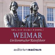 Cover-Bild zu Seemann, Annette: Weimar - Ein literarischer Reiseführer (Ungekürzt) (Audio Download)
