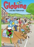Cover-Bild zu Aeberli, Sibylle: Globine und das Kuhrennen