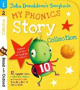 Cover-Bild zu Donaldson, Julia: Read with Oxford: Stages 1-2: Julia Donaldson's Songbirds: My Phonics Story Collection