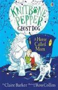 Cover-Bild zu Barker, Claire: A Horse Called Moon