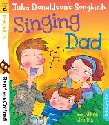 Cover-Bild zu Donaldson, Julia: Read with Oxford: Stage 2: Julia Donaldson's Songbirds: Singing Dad and Other Stories