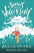 Cover-Bild zu Moore, Alison: Sunny and the Wicked Lady (eBook)