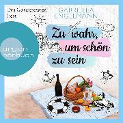 Cover-Bild zu Engelmann, Gabriella: Zu wahr, um schön zu sein (Gekürzte Lesung) (Audio Download)