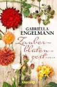 Cover-Bild zu Engelmann, Gabriella: Zauberblütenzeit (eBook)