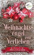 Cover-Bild zu Rick, Kirsten: Weihnachtsengel zum Verlieben (eBook)