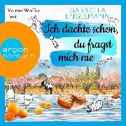 Cover-Bild zu Engelmann, Gabriella: Ich dachte schon, du fragst mich nie (Ungekürzt) (Audio Download)