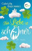 Cover-Bild zu Engelmann, Gabriella: Nur Liebe ist schöner (eBook)