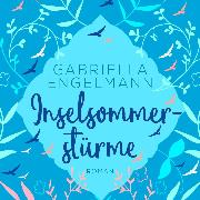 Cover-Bild zu Engelmann, Gabriella: Inselsommerstürme (ungekürzt) (Audio Download)