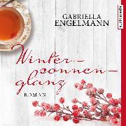 Cover-Bild zu Engelmann, Gabriella: Wintersonnenglanz (Audio Download)
