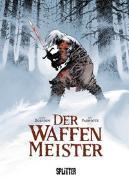 Cover-Bild zu Dorison, Xavier: Der Waffenmeister