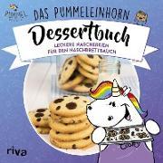 Cover-Bild zu Das Pummeleinhorn-Dessertbuch (eBook) von Pummeleinhorn