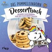 Cover-Bild zu Das Pummeleinhorn-Dessertbuch von Pummeleinhorn