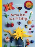 Cover-Bild zu Lohf, Sabine: Komm doch, lieber Frühling!