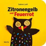 Cover-Bild zu Lohf, Sabine: Zitronengelb und Feuerrot