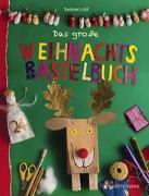 Cover-Bild zu Lohf, Sabine: Das große Weihnachtsbastelbuch
