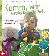 Cover-Bild zu Lohf, Sabine: Komm, wir entdecken die Welt (eBook)