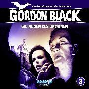 Cover-Bild zu Hübner, Horst Weymar: Gordon Black - Ein Gruselkrimi aus der Geisterwelt, Folge 2: Die Augen des Dämonen (Audio Download)