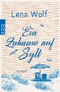 Cover-Bild zu Wolf, Lena: Ein Zuhause auf Sylt (eBook)