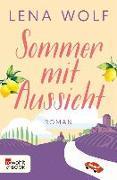 Cover-Bild zu Wolf, Lena: Sommer mit Aussicht (eBook)