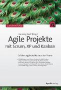 Cover-Bild zu Wolf, Henning (Hrsg.): Agile Projekte mit Scrum, XP und Kanban