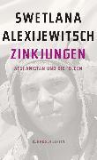 Cover-Bild zu Alexijewitsch, Swetlana: Zinkjungen (eBook)