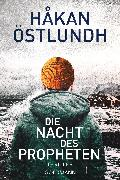 Cover-Bild zu Östlundh, Håkan: Die Nacht des Propheten (eBook)