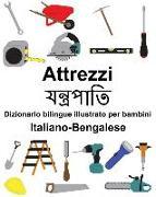 Cover-Bild zu Italiano-Bengalese Attrezzi/যন্ত্রপা&#24 Dizionario Bilingue Illustrato Per Bambini