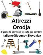Cover-Bild zu Italiano-Sloveno (Slovenia) Attrezzi/Orodja Dizionario Bilingue Illustrato Per Bambini