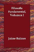 Cover-Bild zu Filosofia Fundamental, Volumen I