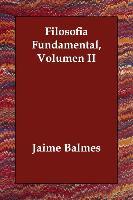 Cover-Bild zu Filosofia Fundamental, Volumen II