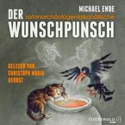 Cover-Bild zu Der satanarchäolügenialkohöllische Wunschpunsch