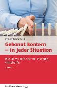 Cover-Bild zu Gekonnt kontern - in jeder Situation von Weisbach, Christian-Rainer