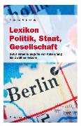 Cover-Bild zu Lexikon Politik, Staat, Gesellschaft von Rittershofer, Christian